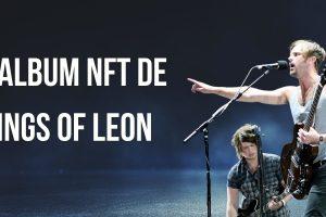 Le groupe de rock Kings of Leon sort le premier album NFT de l'histoire