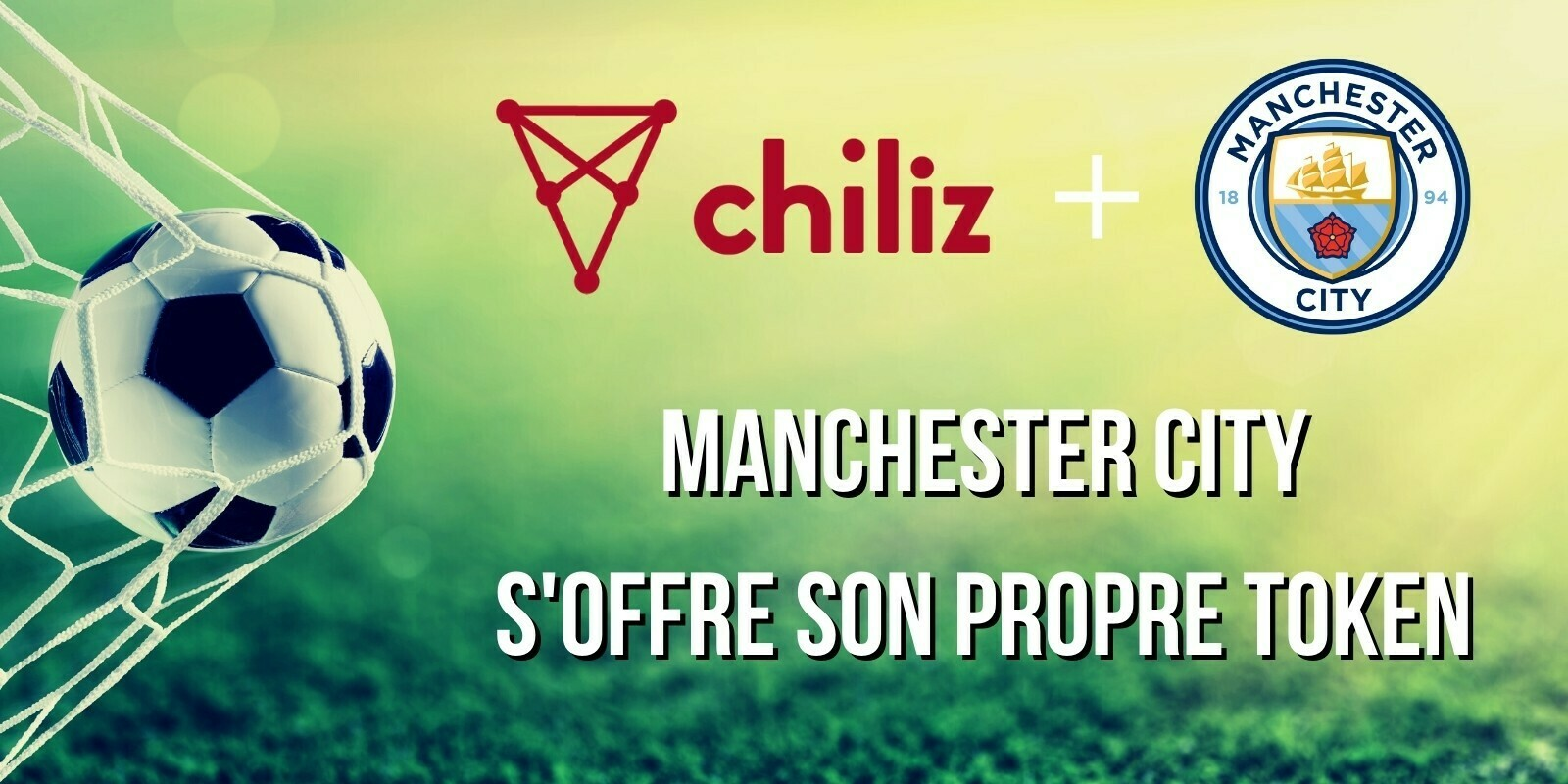 Manchester City lance son propre token en s'associant avec Chiliz (CHZ)