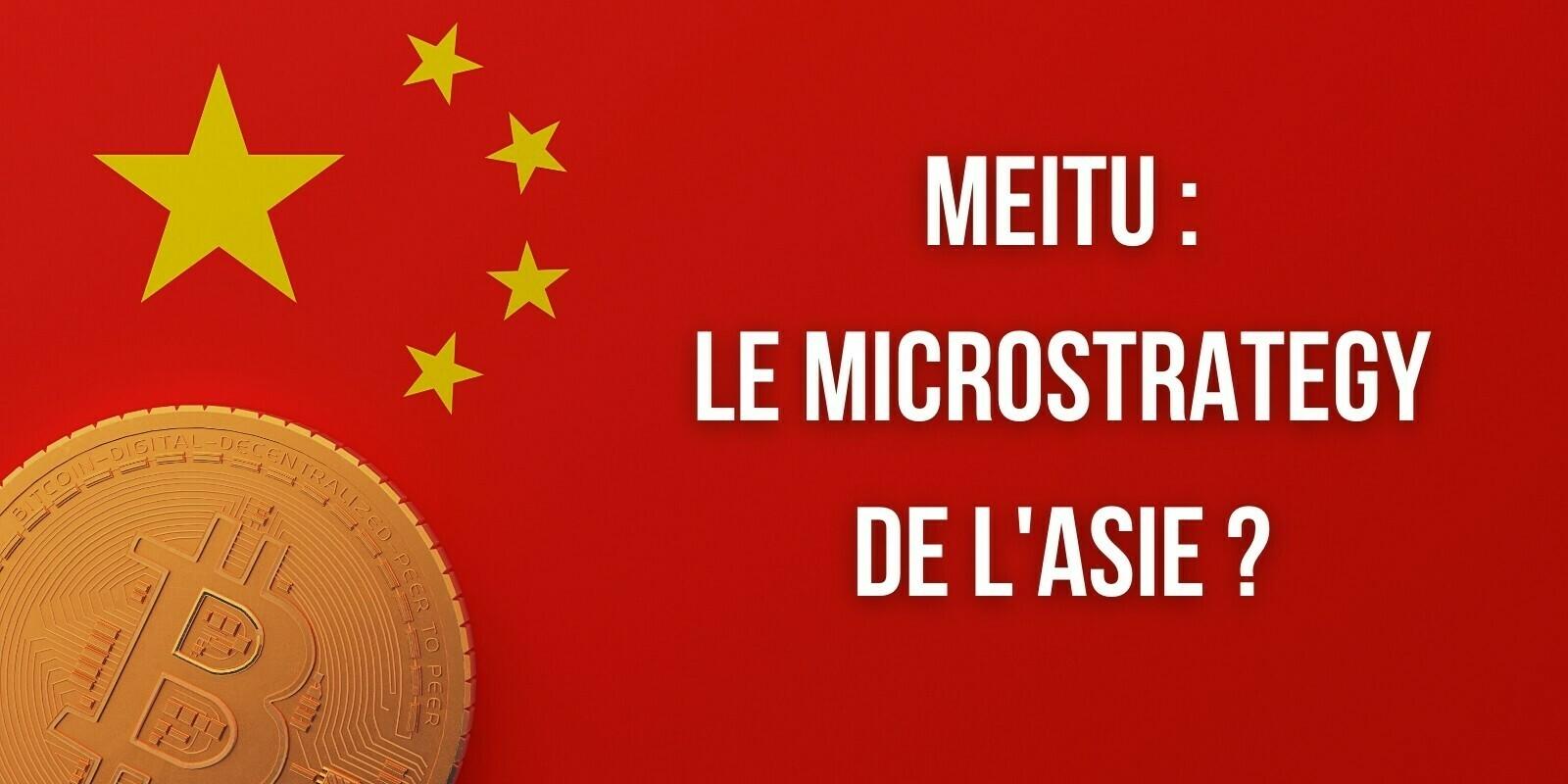 Le MicroStrategy de l'Asie ? Meitu investit 50 millions de dollars supplémentaires dans les cryptomonnaies