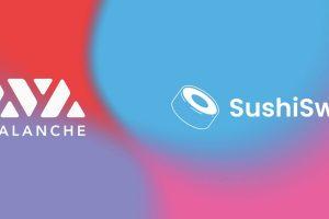 SushiSwap s'exporte sur Avalanche – L'AVAX repart à la hausse