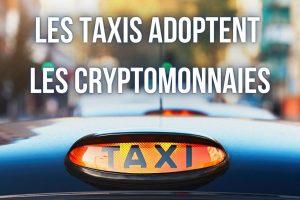10 000 taxis britanniques accepteront bientôt les paiements en cryptomonnaies