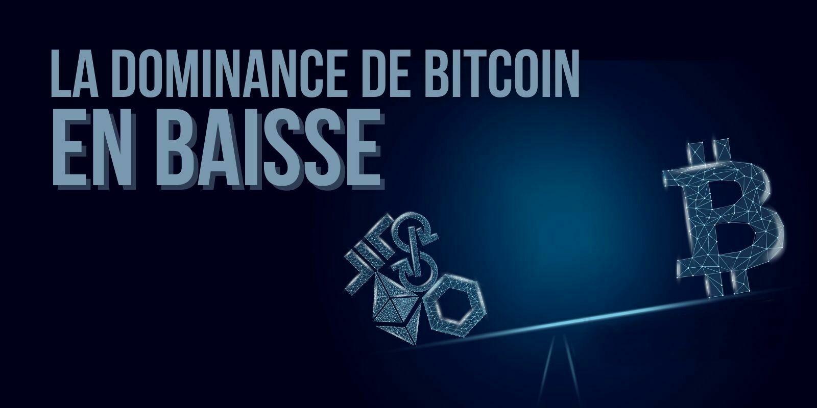 Pourquoi la dominance de Bitcoin (BTC) est-elle tombée sous les 50% ?