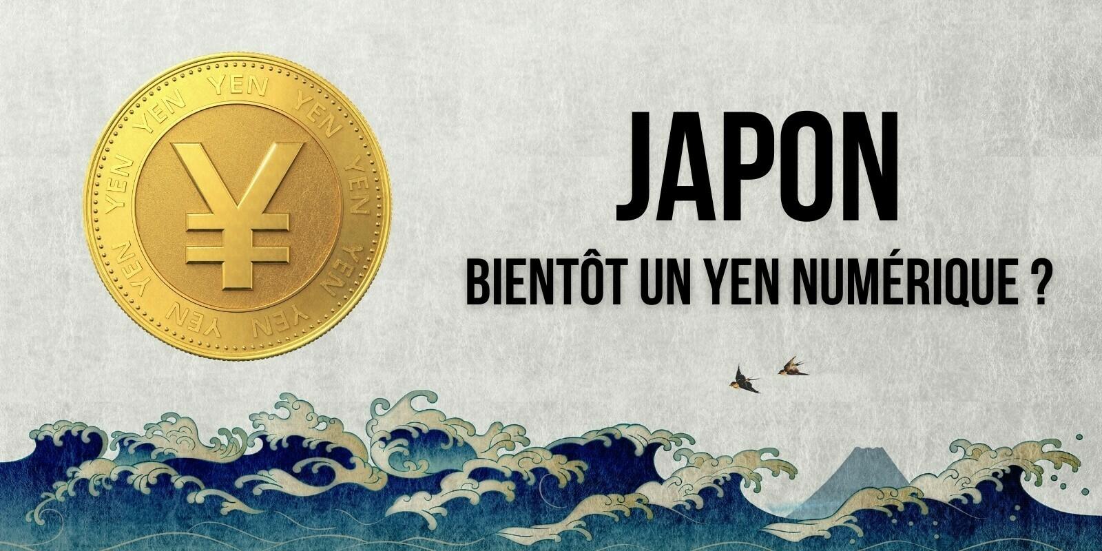 Le Japon débute officiellement ses premiers essais du yen numérique