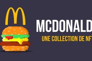 McDonald's France annonce la sortie d'une collection de NFTs