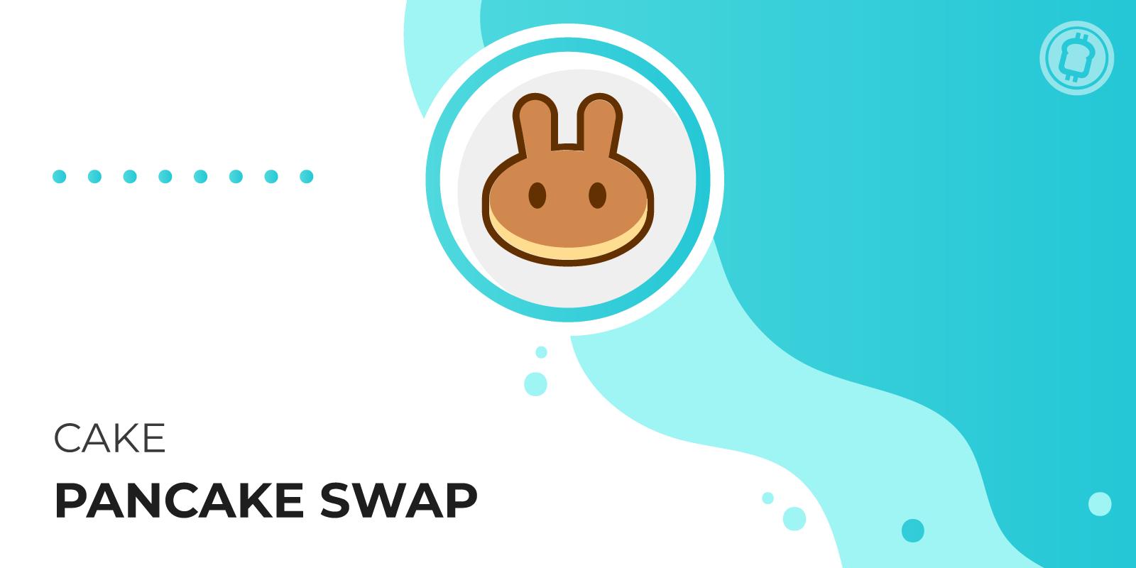 PancakeSwap (CAKE), le principal exchange décentralisé de la Binance Smart Chain (BSC) aux multiples fonctionnalités