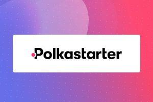 Polkastarter, une plateforme pour lever des fonds de manière décentralisée
