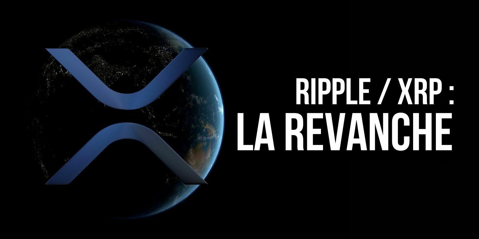 Le XRP de nouveau à 1 dollar – L'actif de Ripple redevient la 4e crypto la plus capitalisée