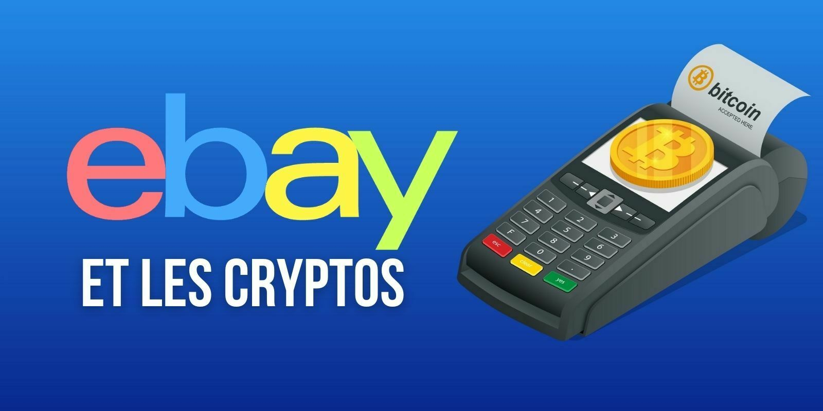 eBay compte explorer les cryptomonnaies et les ventes de NFT