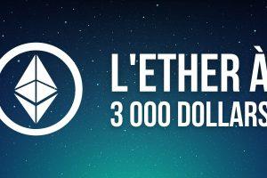 L'Ether (ETH) dépasse 3 000 dollars pour la première fois de son histoire