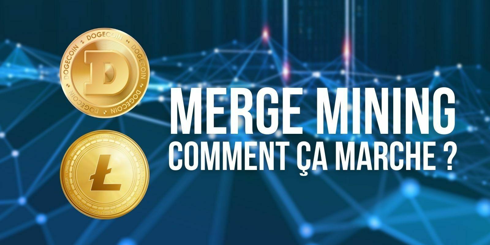 Merge mining : la hausse du Dogecoin (DOGE) incite à miner du Litecoin (LTC)