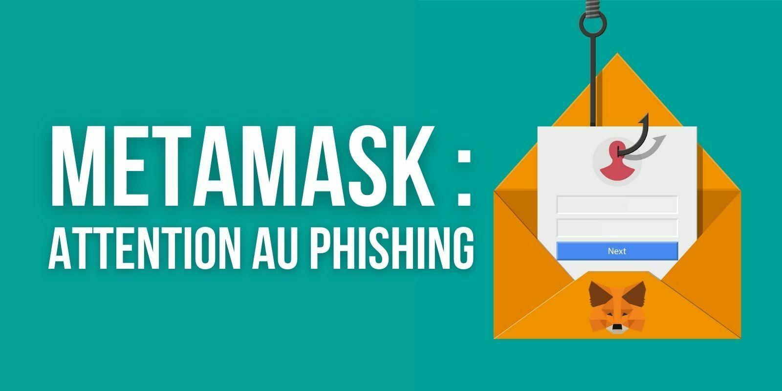 MetaMasklance l'alerte sur un nouveau scam visant ses utilisateurs