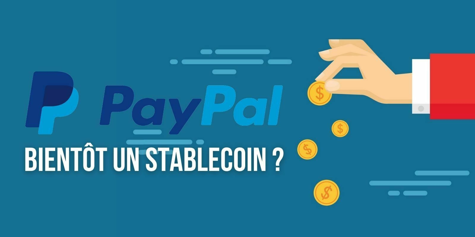 Le géant du paiement PayPal envisagerait de lancer un stablecoin