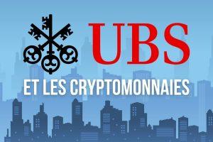Suisse: la grande banque d'investissement UBS souhaite proposer des cryptomonnaies à ses clients