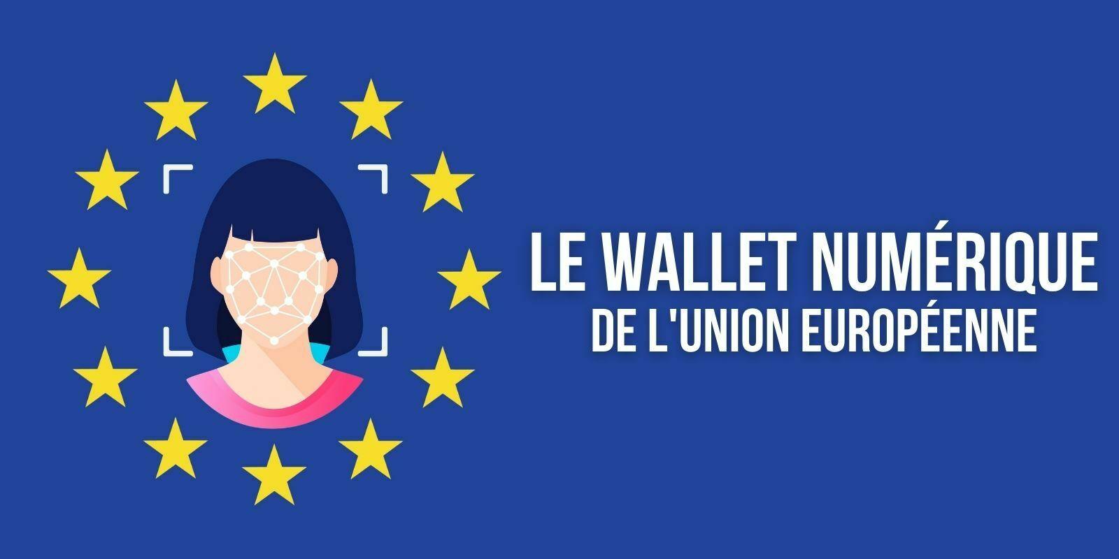 Union européenne: un projet de portefeuille numérique pour prouver l'identité des citoyens