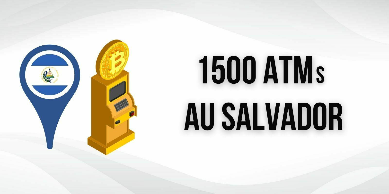 L'opérateur Athena va installer 1500 ATMs Bitcoin (BTC) au Salvador