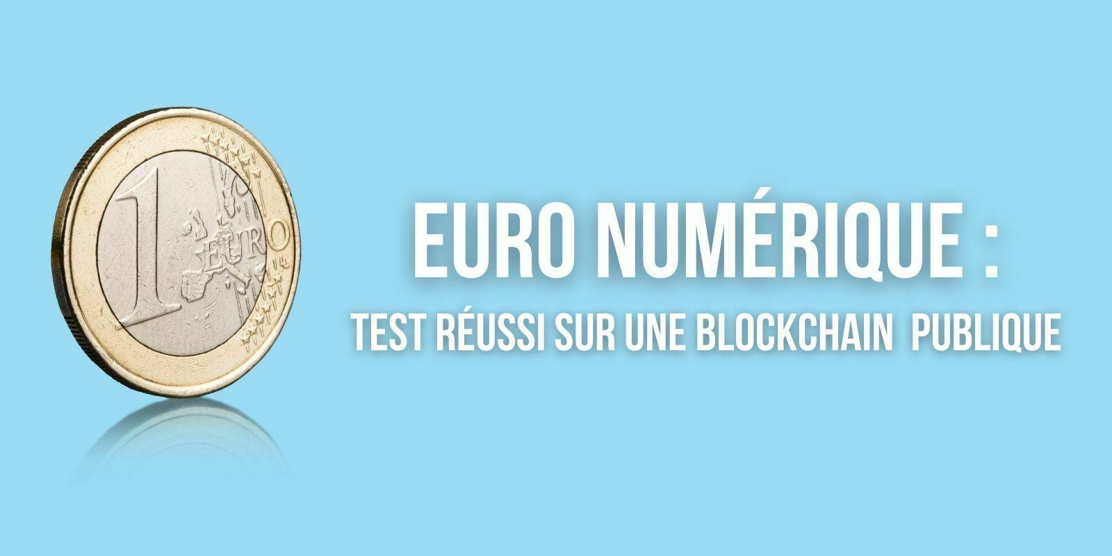 La Banque de France annonce un nouveau test réussi de l'euro numérique