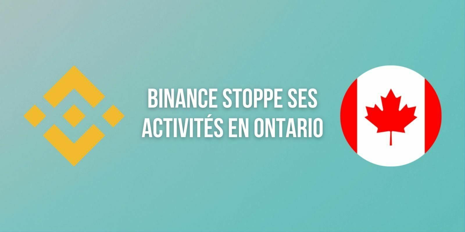 Binance met un terme à ses activités dans la province de l'Ontario