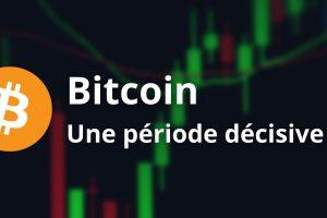 Bitcoin (BTC) – Un moment de vérité technique pour repartir à la hausse ?
