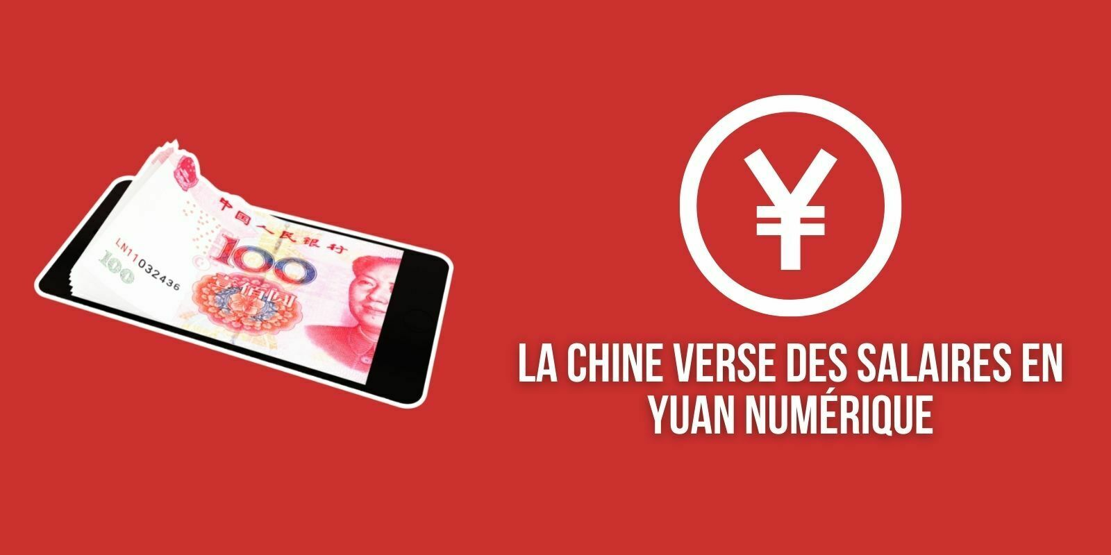 La Chine commence à payer les salaires en yuan numérique