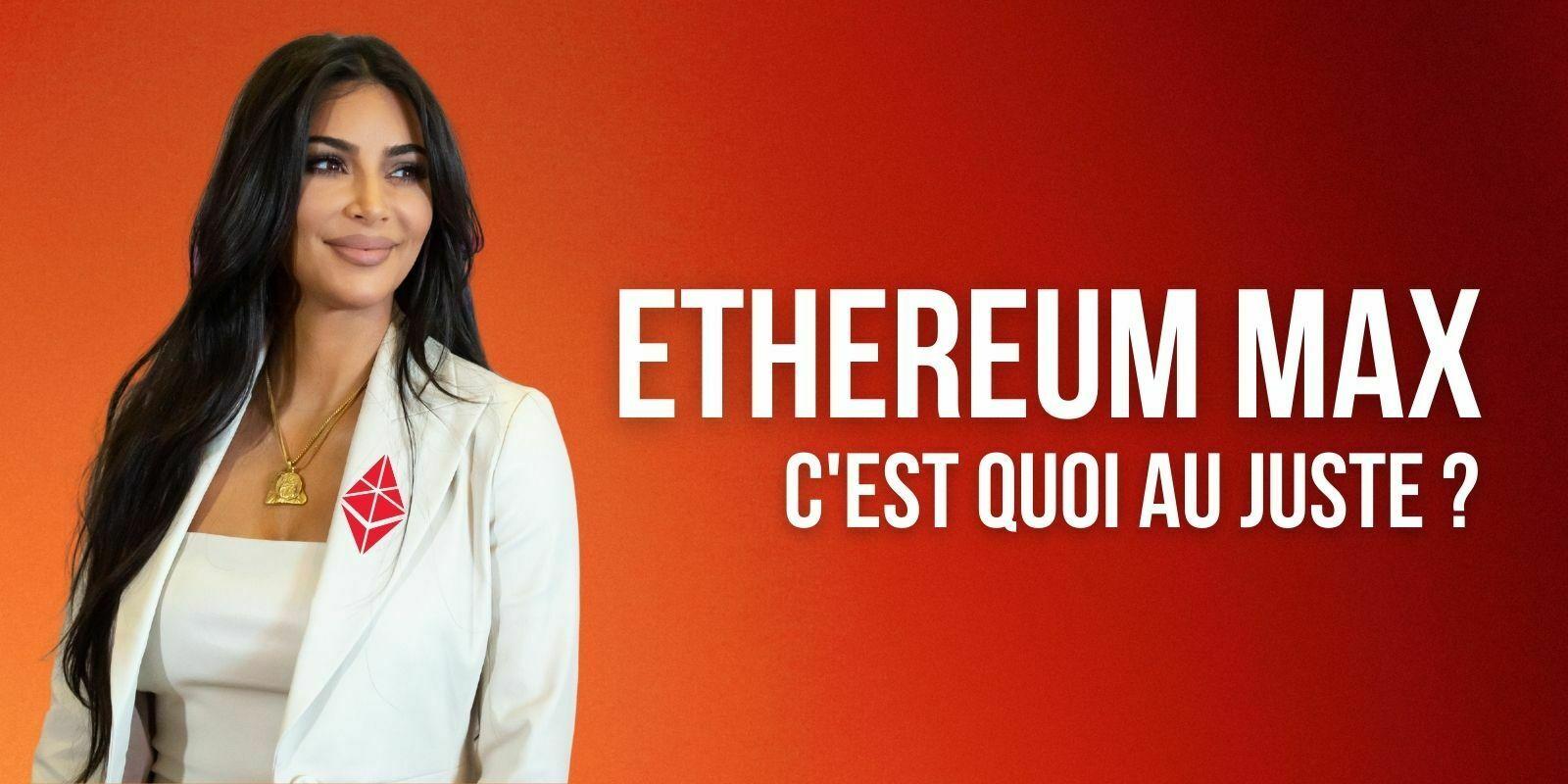 Qu'est-ce que l'«Ethereum Max», la crypto louche défendue par Kim Kardashian et Floyd Mayweather?