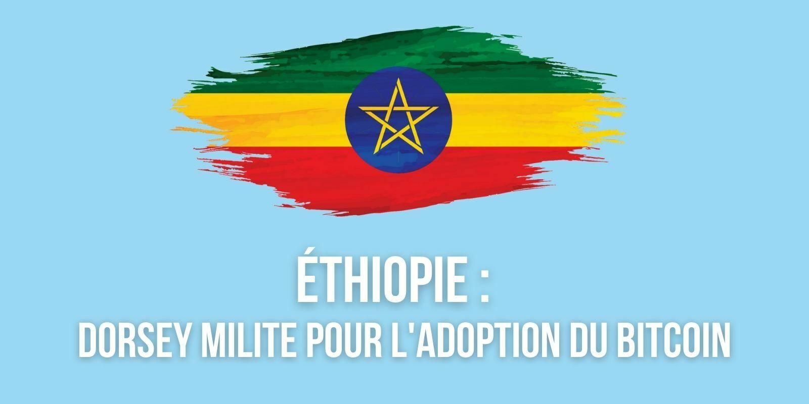 Jack Dorsey encourage l'Éthiopie à adopter le Bitcoin (BTC)