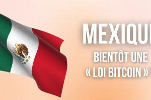 Sur les traces du Salvador, le Mexique semble accélérer son adoption d'une « loi Bitcoin »