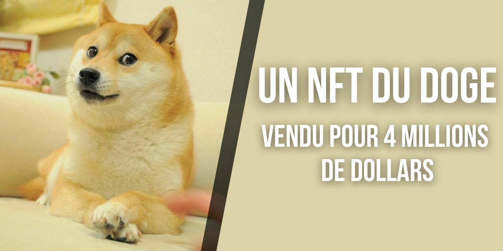 Un NFT du célèbre mème du Doge vendu pour 4 millions de dollars