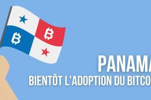 Panama: bientôt l'adoption du Bitcoin (BTC) en tant que monnaie légale?