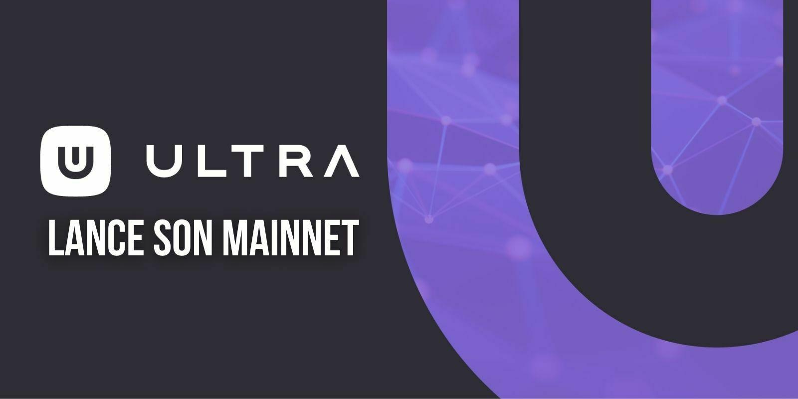 La plateforme blockchain Ultra (UOS) annonce l'arrivée de son mainnet – Le début d'une nouvelle ère pour les jeux vidéo ?