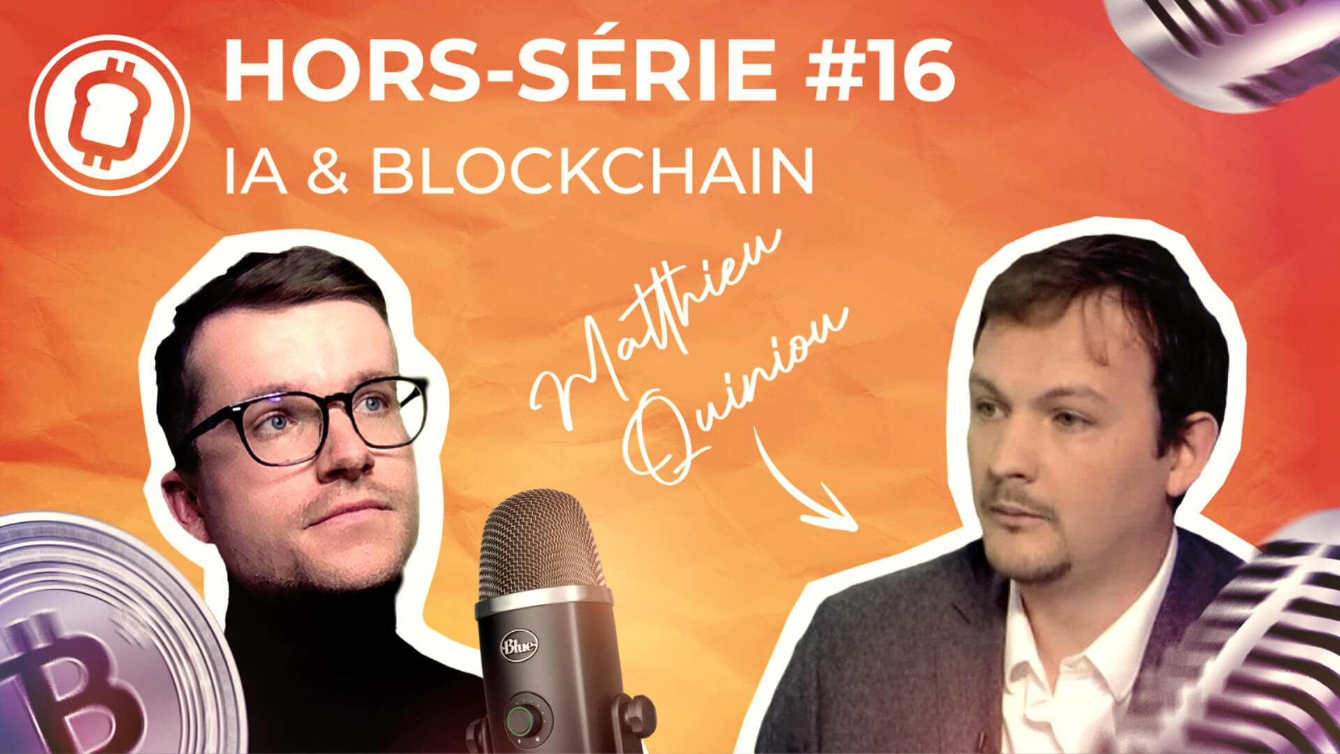 Podcast hors-série #16 - Intelligence artificielle et blockchain : Quels usages ? Avec Matthieu Quiniou