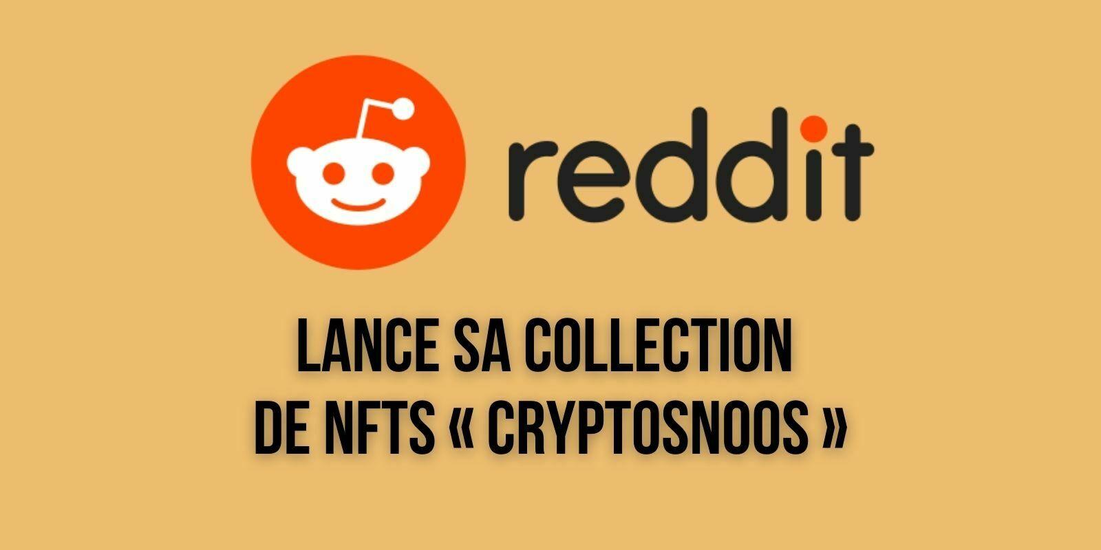La plateforme Reddit met aux enchères 3 NFTs à l'effigie de sa mascotte Snoo