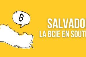 La Banque centraméricaine d'Intégration économique soutiendra l'arrivée de Bitcoin (BTC) au Salvador