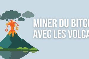 Le président du Salvador souhaite utiliser l'énergie des volcans pour miner du Bitcoin (BTC)