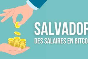 Salvador: les salaires pourraient être versés en Bitcoin (BTC)