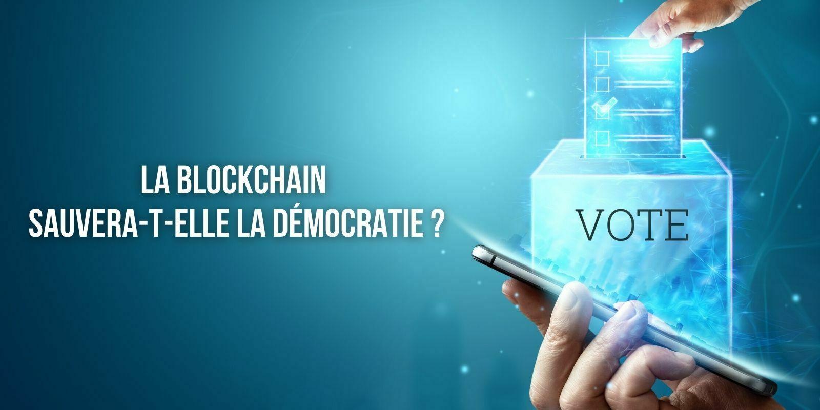 Le vote à distance certifié par la blockchain, un instrument pertinent de lutte contre l'abstention ?