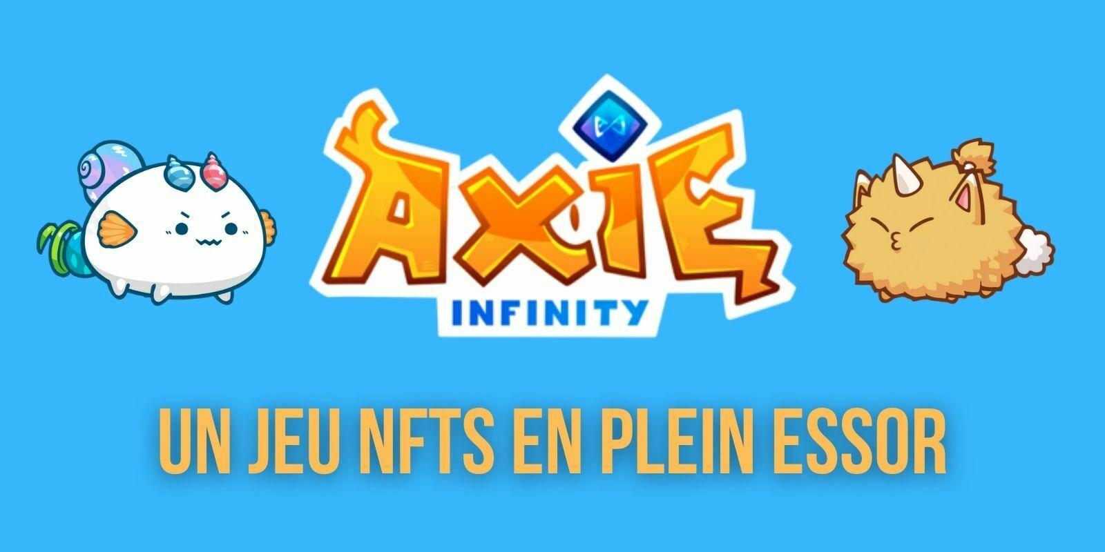 L'économie d'Axie Infinity et de ses NFTs connaissent une forte croissance