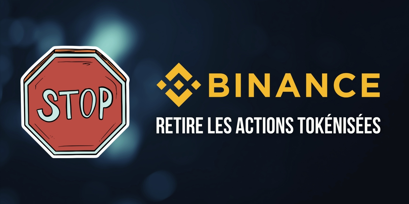 Binance abandons its tokenized stock service without giving any real explanation