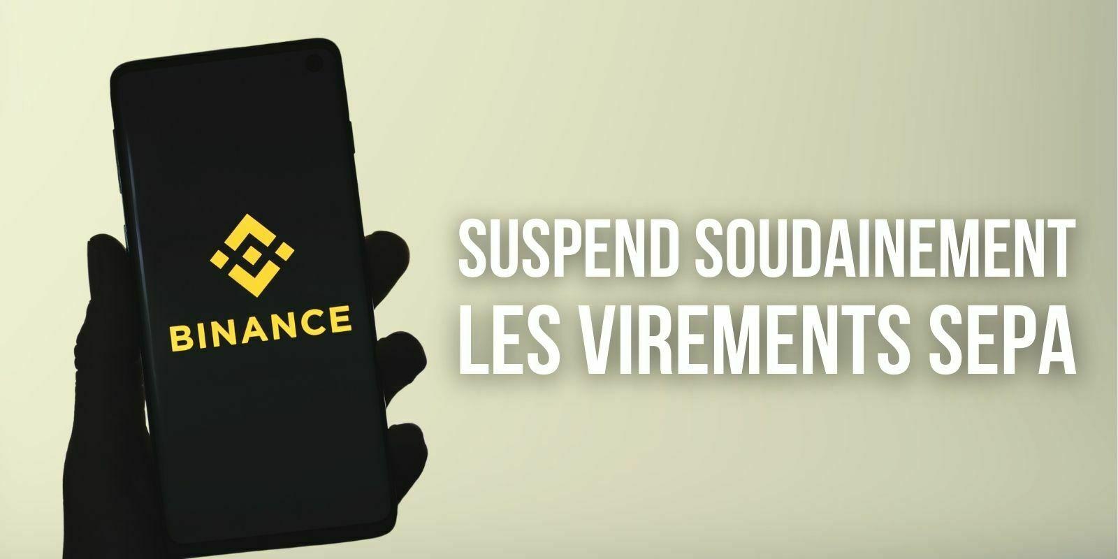 Binance suspend temporairement les dépôts par virement bancaire européen (SEPA)