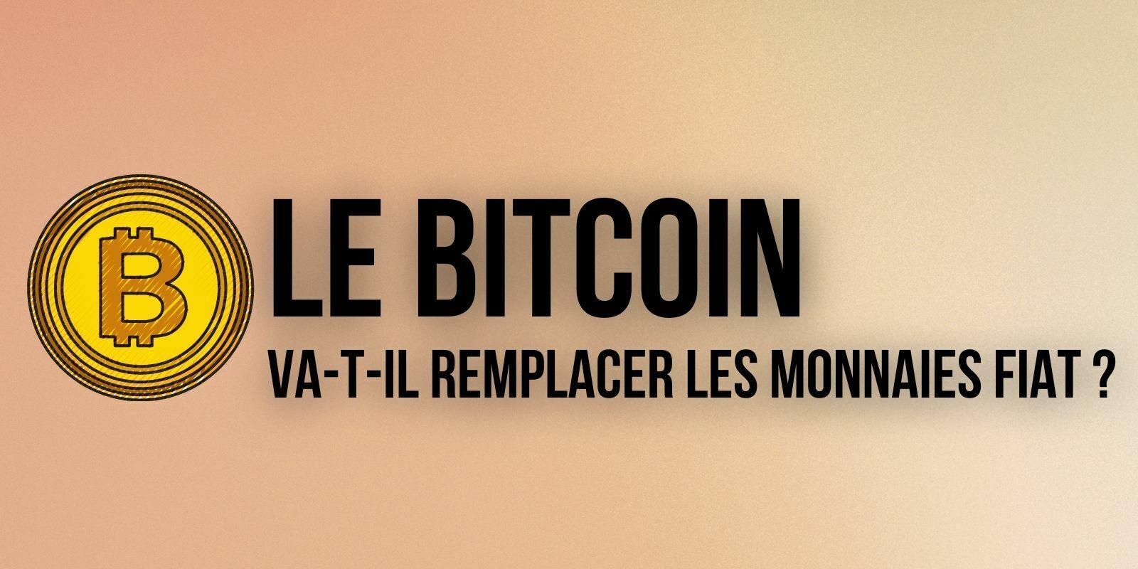 Ces experts en cryptomonnaies assurent que le Bitcoin (BTC) va remplacer les monnaies fiat d'ici 20 ans