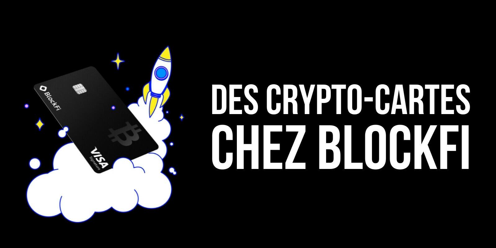 BlockFi lance ses «crypto-cartes» Visa qui récompensent les utilisateurs en cryptomonnaies