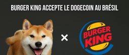 Burger King accepte le Dogecoin (DOGE) au Brésil... pour de la nourriture pour chiens