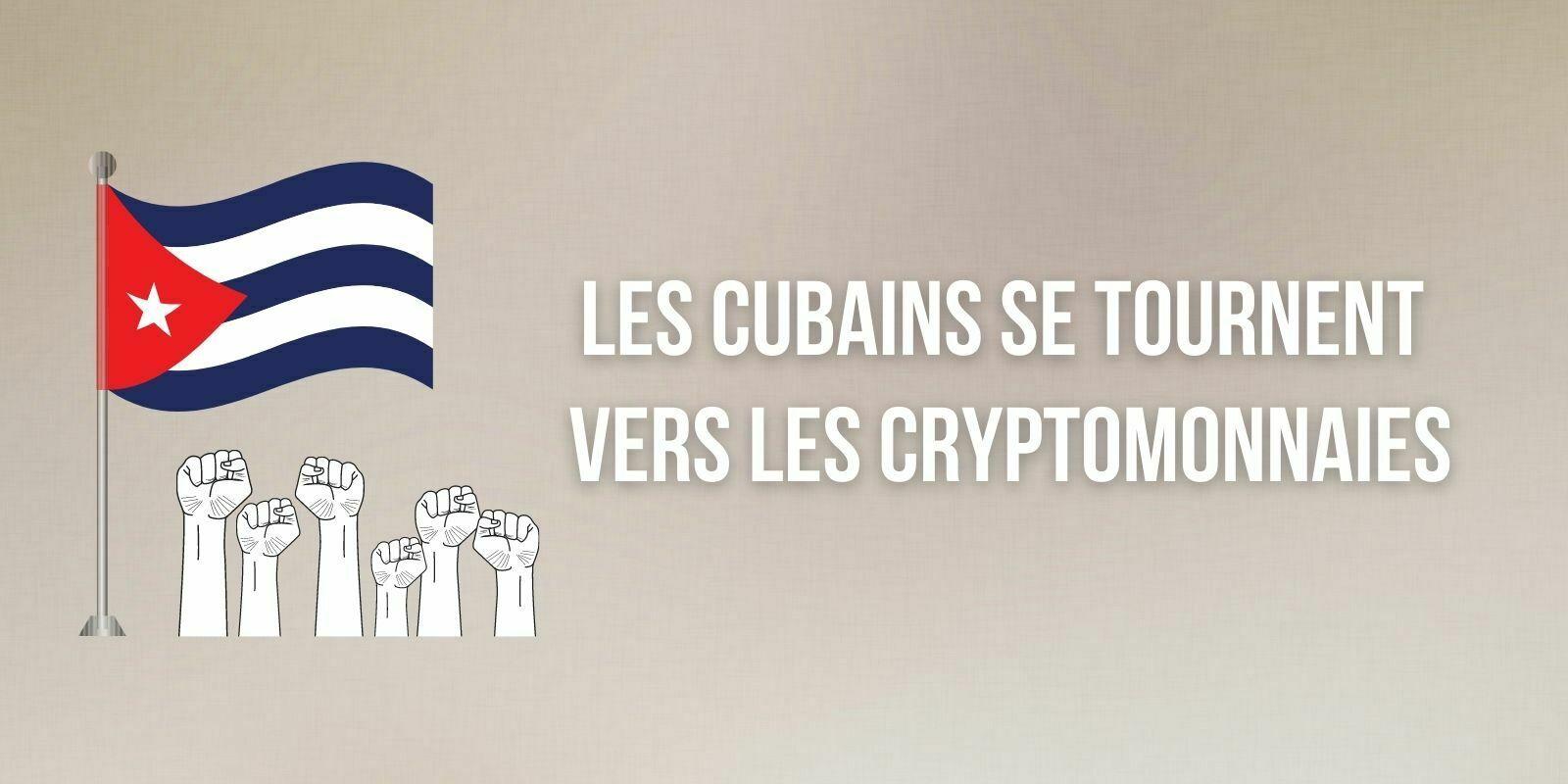 Les Cubains utilisent de plus en plus les cryptomonnaies sur fond de contestation du régime