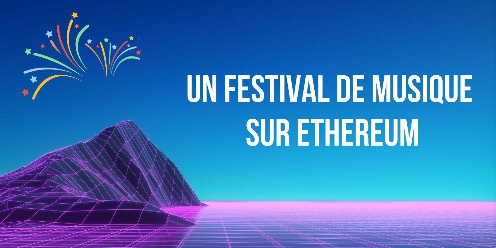 Decentraland (MANA) organise un festival de musique virtuel sur Ethereum (ETH)