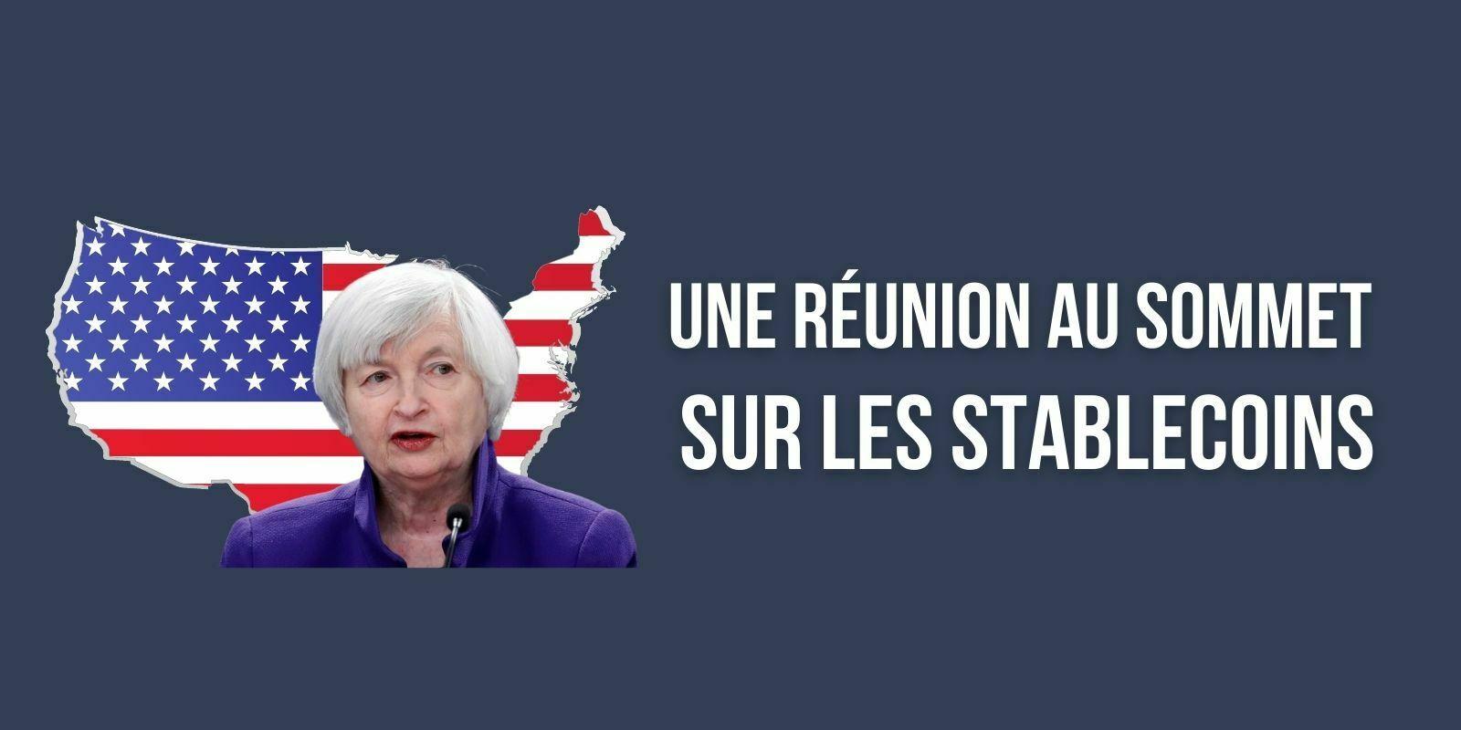 États-Unis : Janet Yellen va réunir les régulateurs au sujet des stablecoins