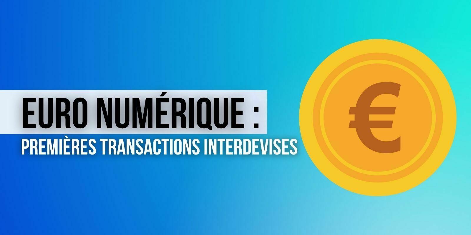 La Banque de France réalise avec succès les premiers paiements transfrontaliers en euro numérique