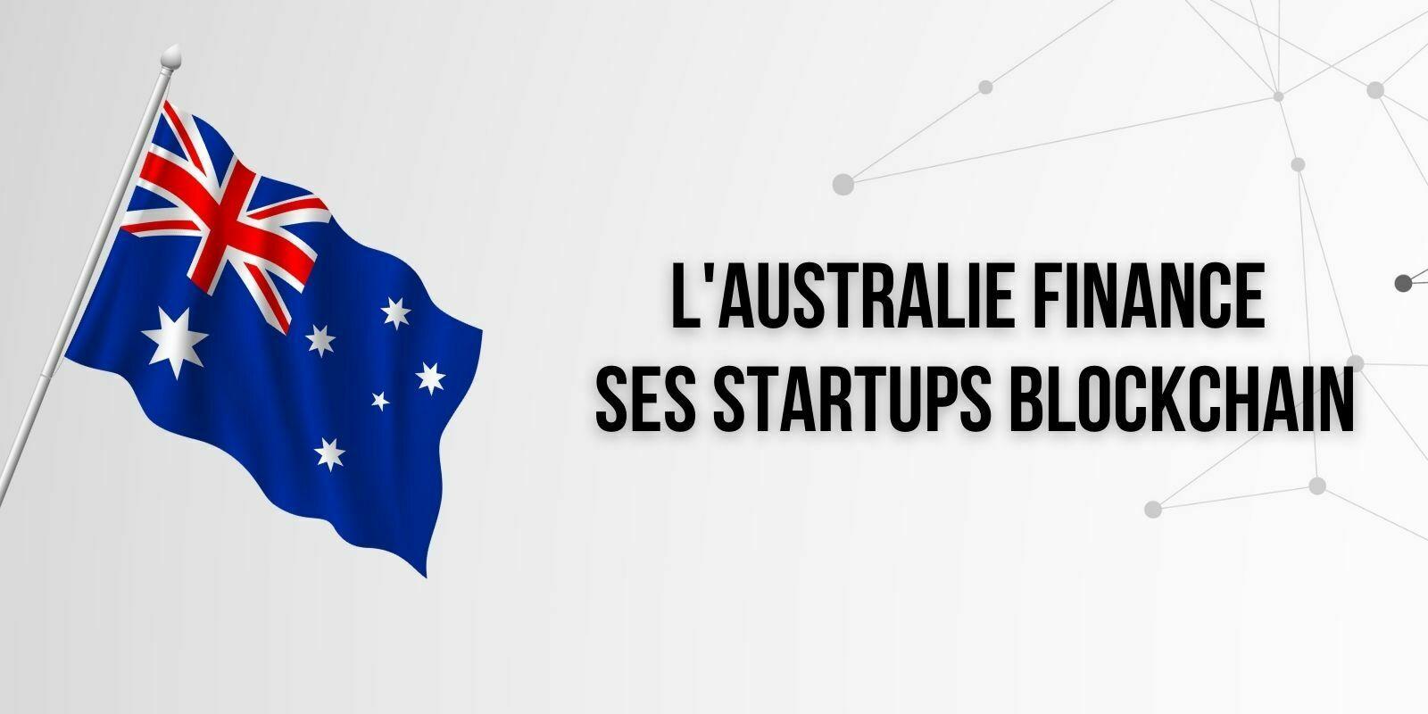 Le gouvernement australien subventionne deux startups blockchain à hauteur de 4,2 millions de dollars