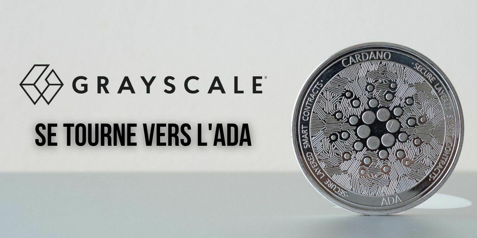 Grayscale ajoute Cardano (ADA) à son fonds dédié aux grandes capitalisations