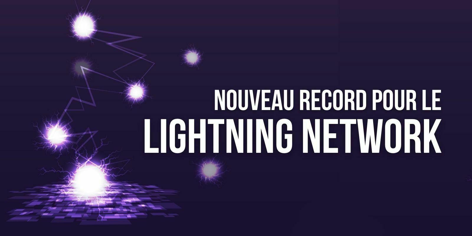 Bitcoin (BTC): nouveau record de capacité pour le Lightning Network