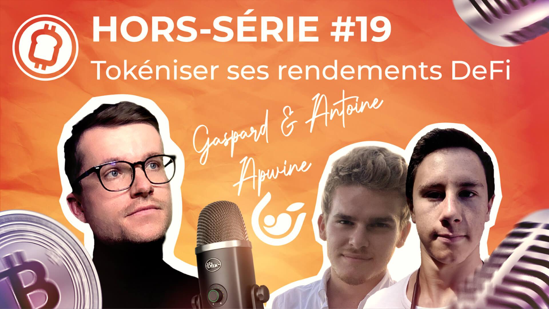 Podcast hors-série #19 - Garantir ses rendements dans la finance décentralisée, avec APWINE