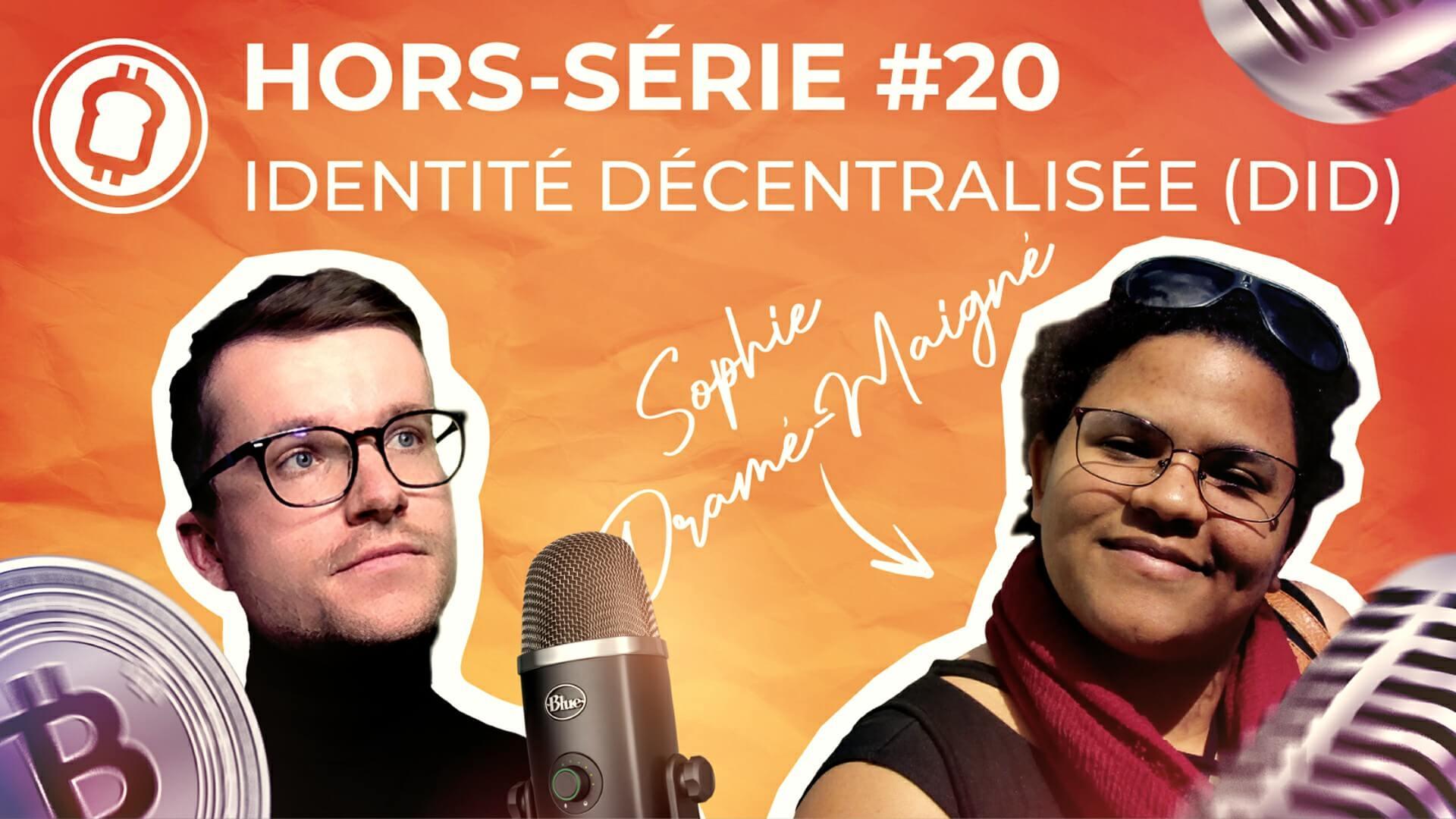Podcast hors-série #20 - Reprendre le contrôle sur ses données grâce aux identités décentralisées